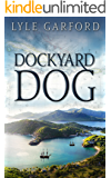 Dockyard Dog (The Evan Ross Series Book 1)