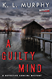 A Guilty Mind: A Detective Cancini Mystery (Detective Cancini Mysteries)