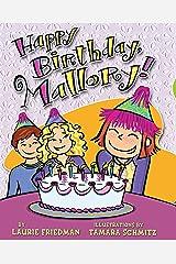 Happy Birthday, Mallory! Kindle Edition