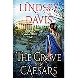 The Grove of the Caesars: A Flavia Albia Novel (Flavia Albia Series Book 8)
