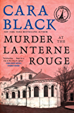 Murder at the Lanterne Rouge (An Aimee Leduc Investigation Book 12)