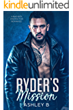 Ryder's Mission: A Protector Enemies to Lovers Romance (Hot Protection Book 1)