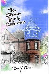 The Dream World Collective: A Novel Kindle Edition
