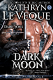 Dark Moon: A Dark Sons novel (de Russe Legacy Book 6) (English Edition)