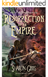 Resurrection of an Empire: The Magic Within (The Magic Within Series Book 2)