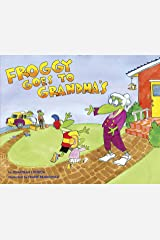 Froggy Goes to Grandma's Kindle Edition