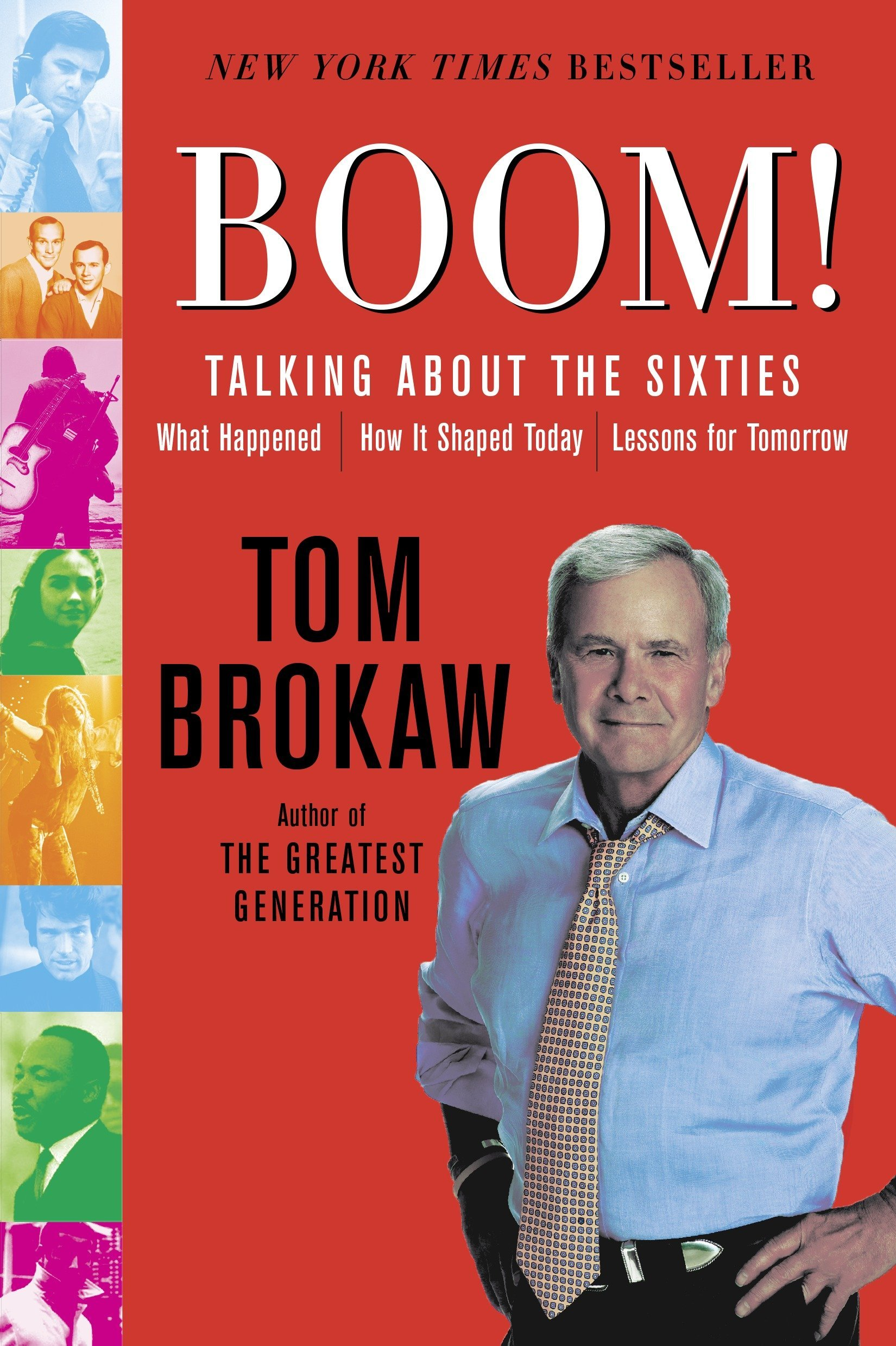 Boom!: Talking About the Sixties: What Happened, How It Shaped Today, Lessons for Tomorrow ebook
