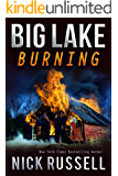 Big Lake Burning