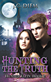 Hunting The Truth (Hunter Elite Book 2)