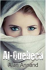 Al-Quebeca Kindle Edition