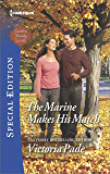 The Marine Makes His Match (Camden Family Secrets Book 2536)