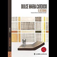 El Retorno (Colección de Autores Portugueses) (Spanish Edition)