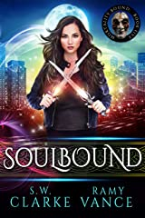 Soulbound: An Urban Fantasy Epic Adventure (Mortality Bound Book 5) Kindle Edition