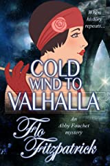 Cold Wind to Valhalla (Abby Fouchet Mysteries Book 3) Kindle Edition