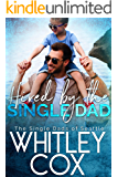 Hired by the Single Dad (The Single Dads of Seattle Book 1)