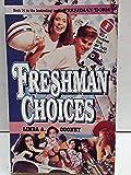 Freshman Choices