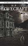 H.P Lovecraft: The Complete Fiction (English Edition)