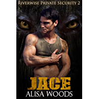 Jace (Riverwise Private Security 2) - Wolf Shifter Paranormal Romance