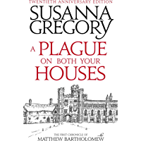 A Plague On Both Your Houses: The First Chronicle of Matthew Bartholomew (English Edition)