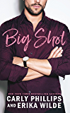Big Shot (A Book Boyfriend Novel 1)