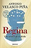 Regina (Nueva edición): 2 de octubre no se olvida