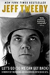 Let's Go (So We Can Get Back): A Memoir of Recording and Discording with Wilco, Etc. (English Edition) Edición Kindle