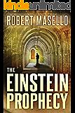 The Einstein Prophecy (English Edition)
