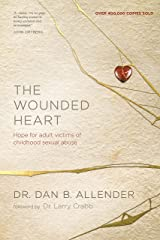 The Wounded Heart: Hope for Adult Victims of Childhood Sexual Abuse Paperback