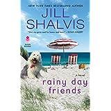 Rainy Day Friends: A Novel (The Wildstone Series, 2)