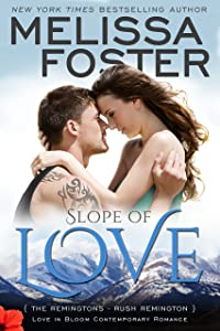 Slope of Love (Love in Bloom: The Remingtons)