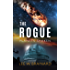 The Rogue (Planets Shaken Book 1)