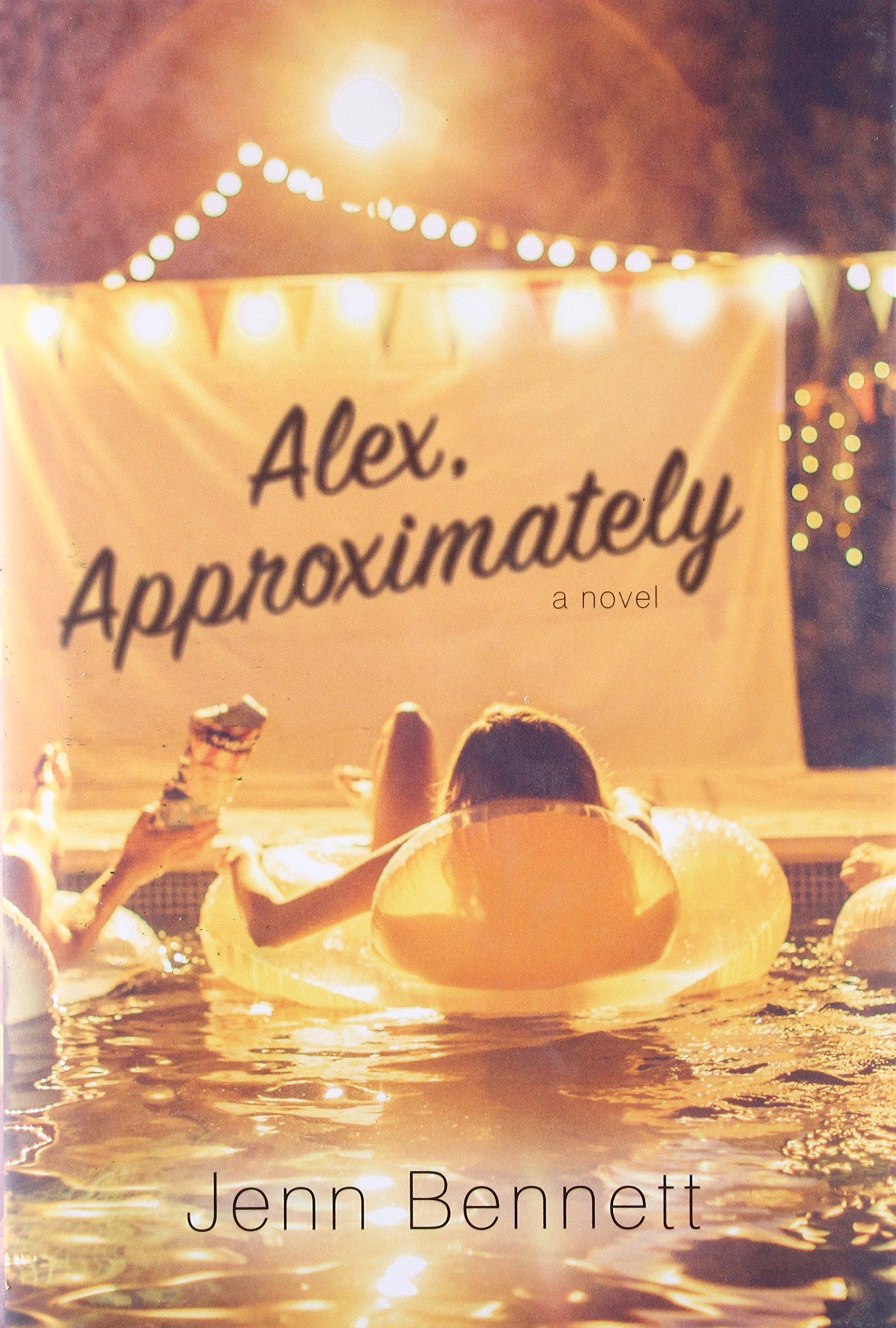 Alex, Approximately: Amazon.ca: Bennett, Jenn: Books