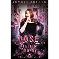 Rose: Feelin Thorny (Jewels Cafe Series Book 15) (English Edition)