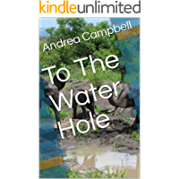 To The Water Hole