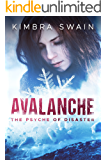 Avalanche (The Psyche of Disaster Book 1)