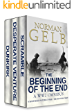 The Beginning of the End: A WW2 Omnibus