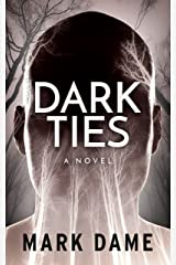 Dark Ties Kindle Edition