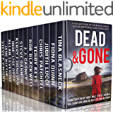 Dead and Gone: A Collection of 13 Serial Killer Mysteries and Thrillers