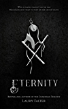 Eternity (Guardian Saga Book 2) (Guardian Trilogy)