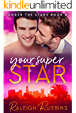 Your Superstar: Under the Stars Book 4