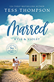 Marred: Kyle and Violet (Cliffside Bay Book 4)