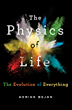 The Physics of Life: The Evolution of Everything (English Edition)