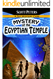 MYSTERY OF THE EGYPTIAN TEMPLE (Kid Detective Zet Book 3)