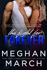 The Fight for Forever (Legend Trilogy Book 3) Kindle Edition