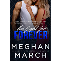 The Fight for Forever (Legend Trilogy Book 3) (English Edition)