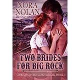 Two Brides for Big Rock (Operation Big Rock Brides Book 1)