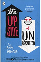 The Upside of Unrequited Paperback