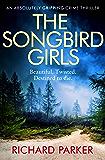 The Songbird Girls: An absolutely gripping crime thriller