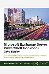 Microsoft Exchange Server PowerShell Cookbook - Third Edition (English Edition) eBook Kindle
