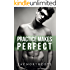 Practice Makes Perfect (Housemates Book 3)